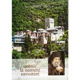 Ucenic La Oameni Nevoitori - Arhimandrit Grigorie, editura Bizantina
