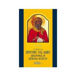 Sfantul Antonie cel Mare biruitorul in razboiul nevazut - A. Pascu, editura Meteor Press