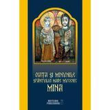 Viata si minunile Sfantului Mare Mucenic Mina, editura Meteor Press