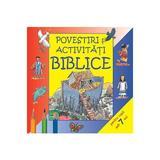 Povestiri si activitati biblice pentru copii sub 7 ani, editura Casa Cartii