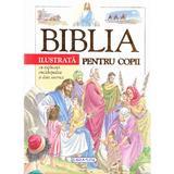 Biblia ilustrata pentru copii, editura Girasol
