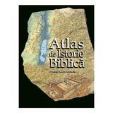 Atlas De Istorie Biblica - Paul Lawrence, editura Casa Cartii