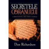 Secretele Coranului - Don Richardson, editura Casa Cartii