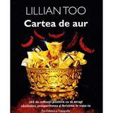 Cartea de aur - Lillian Too, Pro Editura Si Tipografie