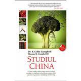 Studiul China - Colin Campbell, Thomas M. Campbell, editura Adevar Divin