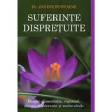 Suferinte dispretuite - Janine Fontaine, editura Dharana