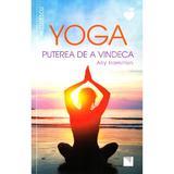 Yoga, puterea de a vindeca - Ally Hamilton, editura Niculescu