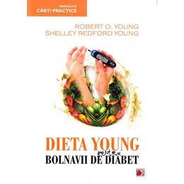 Dieta young pentru bolnavii de diabet - Robert O. Young, Shelley Redford Young, editura Paralela 45