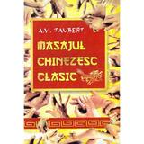 Masajul chinezesc clasic - A.V. Taubert, editura Rovimed