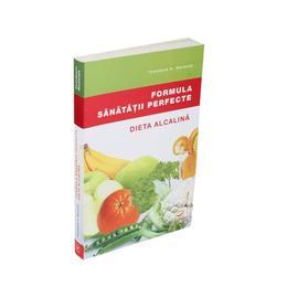 Formula sanatatii perfecte. Dieta alcalina - Theodore A. Baroody, editura Vidia