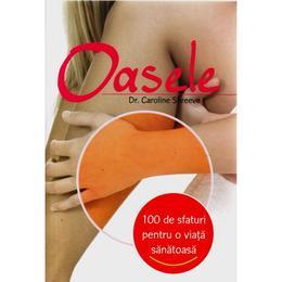 100 de sfaturi - Oasele - Caroline Shreeve, editura All