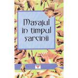 Masajul in timpul sarcinii - Vladimir Vasicikin, editura Rovimed