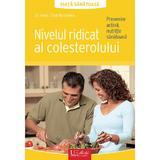 Nivelul ridicat al colesterolului - Elke Ruchalla, editura Univers Enciclopedic