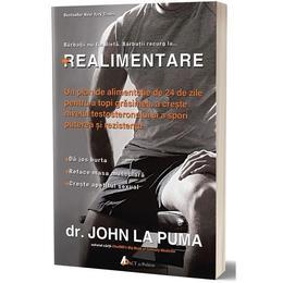 Realimentare - Dr. John La Puma, editura Act Si Politon