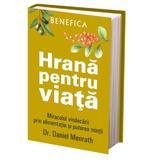 Hrana pentru viata - Daniel Menrath, editura Benefica