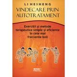 Vindecare prin autotratament - Li Hesheng, editura Meteor Press