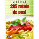 205 Retete de Post - Mihai Basoiu, editura Meteor Press