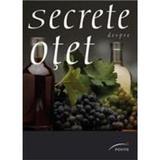 Secrete despre otet - Elisabeth Andreani, Francoise Maitre, editura Ponte