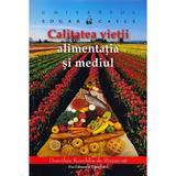 Universul lui Edgar Cayce: Calitatea vietii, alimentatia si mediul - Dorothee Koechlin de Bizemont, Pro Editura
