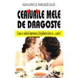Ceaiurile mele de dragoste - Maurice Messegue, editura Venus