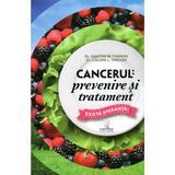 Cancerul: Prevenire Si Tratament - Agatha M. Thrash, Calvin L. Trash