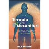 Terapia prin ciocanituri - Nick Ortner, editura Adevar Divin