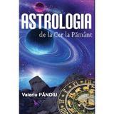 Astrologia de la Cer la Pamant - Valeriu Panoiu, editura For You