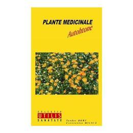 Plante medicinale autohtone - Teodor Robu, Constantin Milica, editura Institutul European