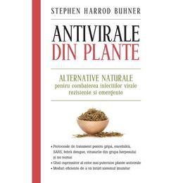 Antivirale din plante - Stephen Harrod Buhner, editura Litera