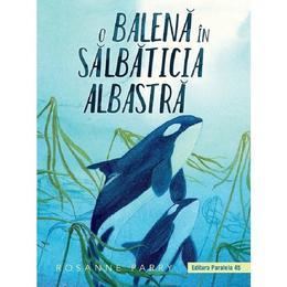 o-balena-in-salbaticia-albastra-rosanne-parry-editura-paralela-45-1.jpg