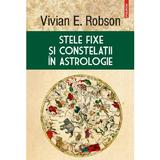 Stele fixe si constelatii in astrologie - Vivian E. Robson, editura Polirom
