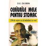 Ceaiurile Mele Pentru Stomac - D.E. Du Brin, editura Venus