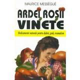 Ardei Rosii Vinete - Maurice Messegue, editura Venus