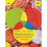 Matematica. Caiet pentru vacanta de vara - Clasa 6 - Marius Perianu, Catalin Stanica, editura Grupul Editorial Art
