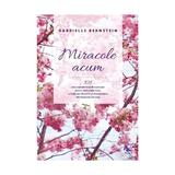 Miracole acum - Gabrielle Bernstein, editura For You