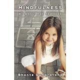Mindfulness: 8 pasi catre fericire - Bhante Gunaratana, editura Herald