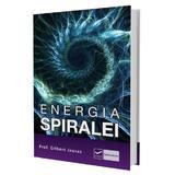 Energia Spiralei - Prof. Gilbert Jausas, editura Vidia