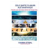 Cele sapte planuri ale existentei - Vianna Stibal, editura Adevar Divin