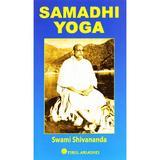 Samadhi Yoga - Swami Shivananda, editura Firul Ariadnei