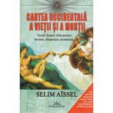Cartea occidentala a vietii si a mortii - Selim Aissel, editura Prestige