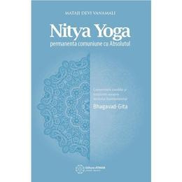 Nitya Yoga - Mataji Devi Vanamali, editura Atman