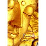 Buddha, Cartea vietii - Paul Carus, Dinasty Books Proeditura Si Tipografie