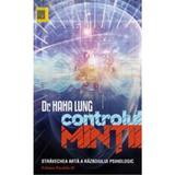 Controlul mintii - Haha Lung, editura Paralela 45
