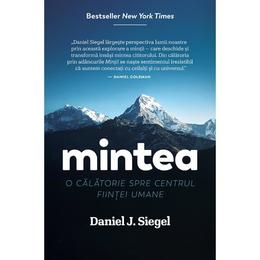 Mintea - Daniel J. Siegel, editura Povesti De Papadie