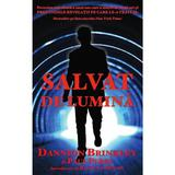 Salvat de lumina - Dannion Brinkley, Paul Perry, editura Adevar Divin