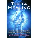 Theta Healing - Vianna Stibal, editura Adevar Divin