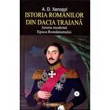 Istoria romanilor din Dacia Traiana Vol.6 - A.D. Xenopol, editura Saeculum I.o.