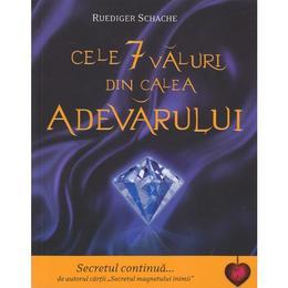 Cele 7 valuri din calea adevarului - Ruediger Schache, editura Adevar Divin