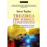 Trezirea din somnul constiintei - Steve Taylor, editura Livingstone