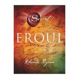 Eroul - Rhonda Byrne, editura Adevar Divin